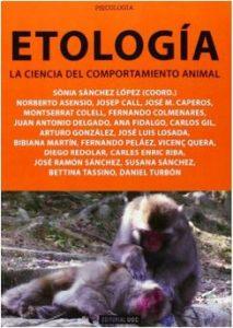 Etología. La ciencia del comportamiento animal (Manuales)