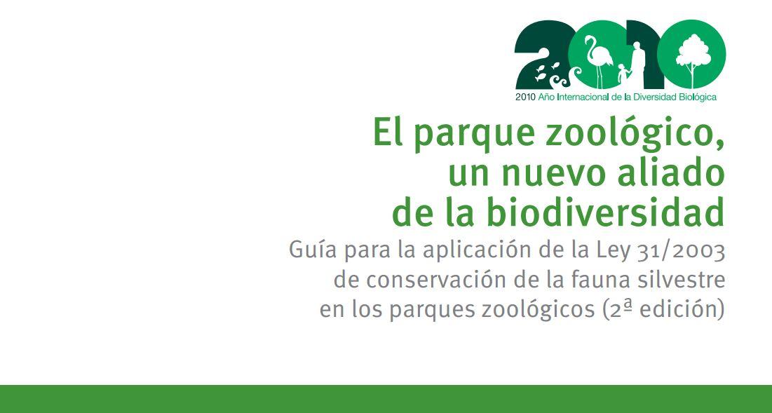 Guía para la aplicación  de conservación de la fauna silvestre en los parques zoológicos