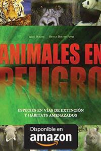 Animales En Peligro. Tapa dura – 2016.