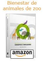 Bienestar de animales de zoológico: Conceptos e indicadores. Tapa dura, de Xavier Manteca Vilanova.